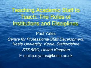 Teaching Academic Staff to Teach: The Roles of Institutions and Disciplines