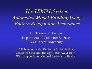 The TEXTAL System: Automated Model-Building Using Pattern Recognition Techniques