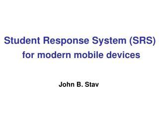 Student Response System (SRS)