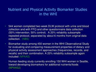 Nutrient and Physical Activity Biomarker Studies  in the WHI