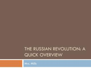The Russian Revolution: A Quick Overview