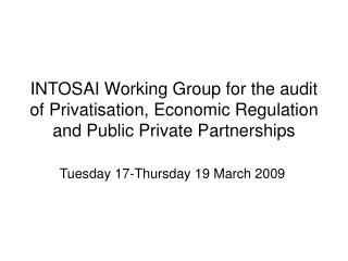 INTOSAI Working Group for the audit of Privatisation