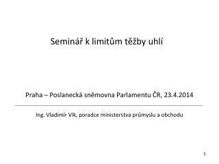 Semin�? k limit?m t?�by uhl�