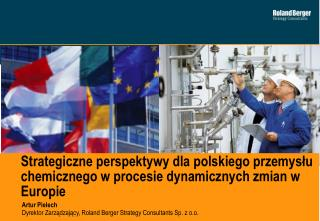 Artur Pielech Dyrektor Zarządzający ,  Roland Berger Strategy Consultants Sp. z o.o.