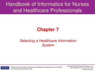 Chapter 7 Selecting a Healthcare Information System