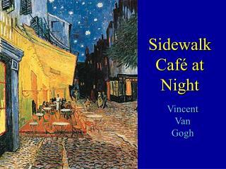 Sidewalk Café at Night