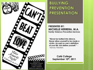 BULLYING PREVENTION             PRESENTATION