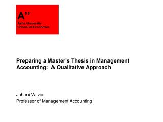 Preparing a Master's Thesis in Management Accounting:  A Qualitative Approach