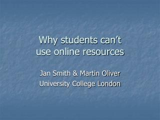 Why students can't use online resources