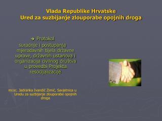 Vlada Republike Hrvatske  Ured za suzbijanje zlouporabe opojnih droga