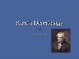 Kant�s Deontology