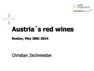 Austria´s red wines Boston, May 28th 2014