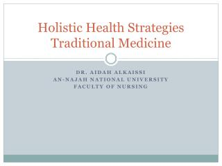 Holistic Health Strategies Traditional Medicine