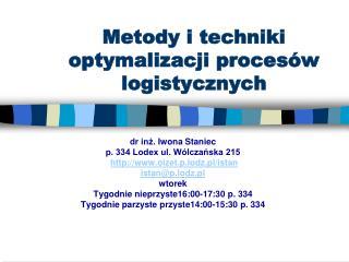 Metody i techniki optymalizacji procesów logistycznych