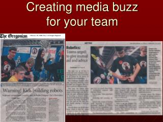 Creating media buzz  for your team