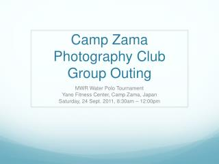 Camp Zama Photography Club Group Outing