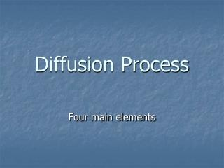 Diffusion Process