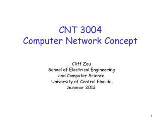 CNT 3004 Computer Network Concept