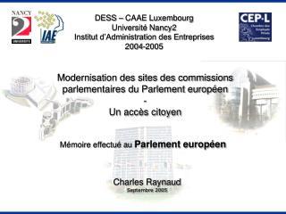 Modernisation des sites des commissions parlementaires du Parlement europ�en - Un acc�s citoyen