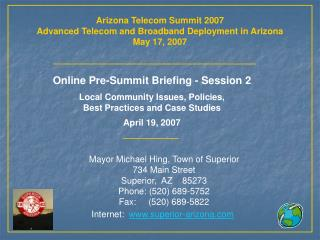 Arizona Telecom Summit 2007 Advanced Telecom and Broadband Deployment in Arizona May 17, 2007