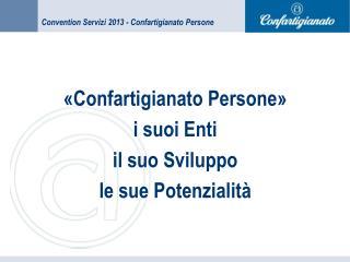 Convention Servizi 2013 - Confartigianato Persone