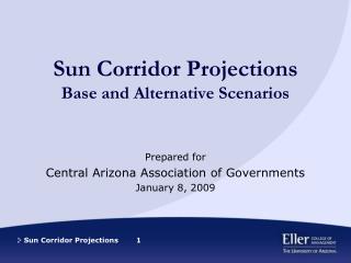 Sun Corridor Projections Base and Alternative Scenarios