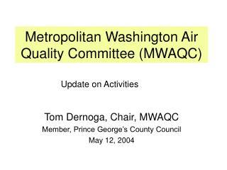 Metropolitan Washington Air Quality Committee (MWAQC)