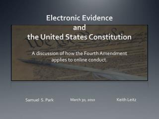 Electronic  Evidence  and  the United States Constitution