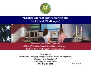 """Energy Market Restructuring and  Its Ethical Challenges"""