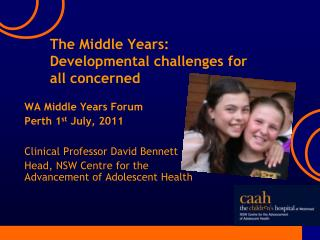 The Middle Years: Developmental challenges for all concerned