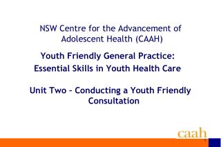 NSW Centre for the Advancement of  Adolescent Health (CAAH)
