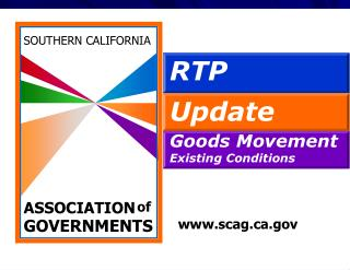 Goods Movement in the SCAG Region