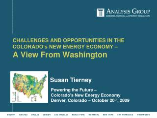 Powering the Future –  Colorado's New Energy Economy  Denver, Colorado – October 20 th , 2009