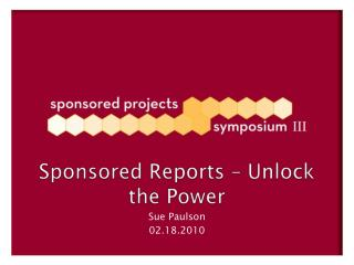 Sponsored Reports – Unlock the Power