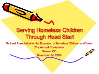 Serving Homeless Children  Through Head Start