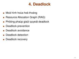 4. Deadlock