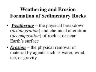 Weathering and Erosion Formation of Sedimentary Rocks