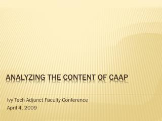 Analyzing the content of caap
