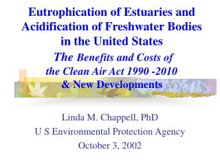 Linda M. Chappell, PhD U S Environmental Protection Agency October 3, 2002