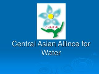 Central Asian Allince for Water