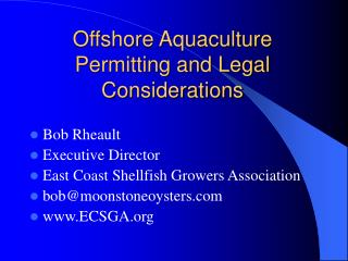 Offshore Aquaculture Permitting and Legal Considerations