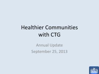 Healthier Communities with CTG