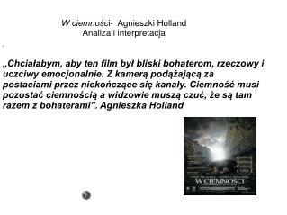 W ciemnośc i-  Agnieszki Holland Analiza i interpretacja