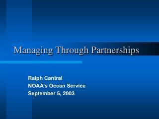 Managing Through Partnerships
