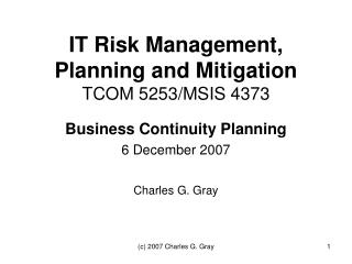 IT Risk Management, Planning and Mitigation TCOM 5253/MSIS 4373