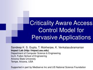 Criticality Aware Access Control Model for Pervasive Applications