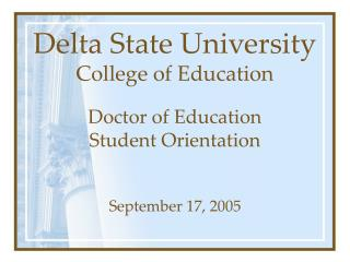 Delta State University College of Education Doctor of Education  Student Orientation