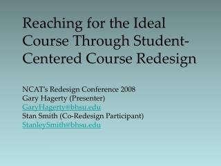 Reaching for the Ideal Course Through Student-Centered Course Redesign