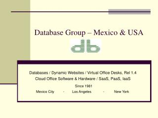 Database Group � Mexico & USA