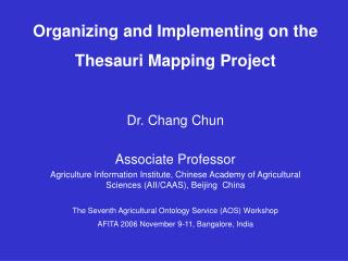 Organizing and Implementing on the  Thesauri Mapping Project